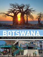 Botswana - still a market with great potential for SA retailers
